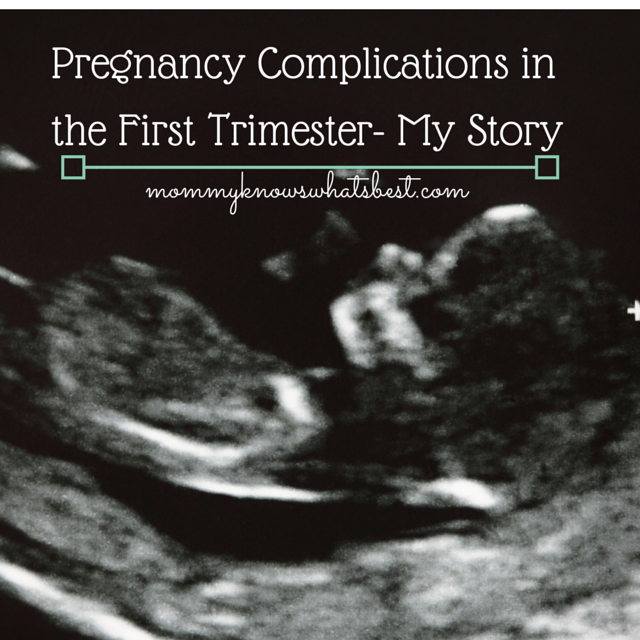 Pregnancy Complications in First Trimester