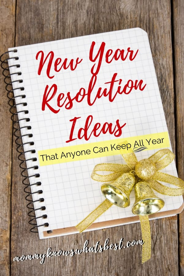 New Year Resolution Ideas That Anyone Can Keep