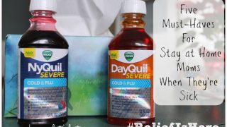 Five Must-Haves for Stay at Home Moms When They're Sick
