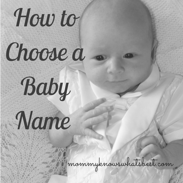 How to Choose the Right Name for Your Baby: Choosing a Baby Name