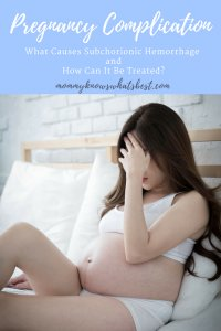 What Causes Subchorionic Hemorrhage in Pregnancy? How Can It Be Treated?