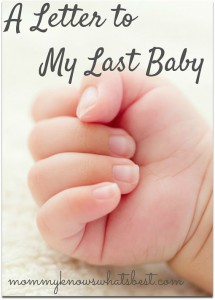 A Letter to My Last Baby