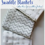 Uses for Muslin Swaddle Blankets
