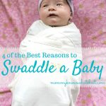 Four of the best reasons to swaddle a baby