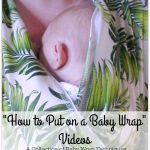 Learn how to put on a baby wrap videos