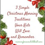 3 Simple Christmas Morning Traditions