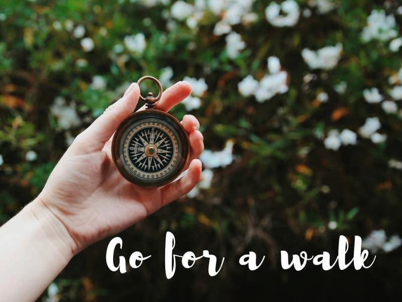 go for a walk kick start healthy habits