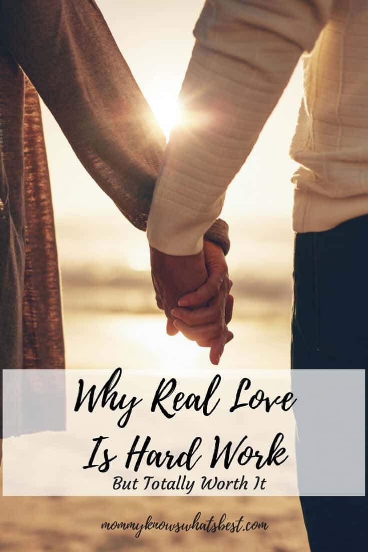 Why Real Love Is Hard Work? Is true love hard work? Yes, love is hard, but it is totally worth it. Learn about all the attributes of real love and how you can apply them to your relationships.