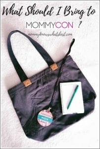 What Should I Bring to MommyCon