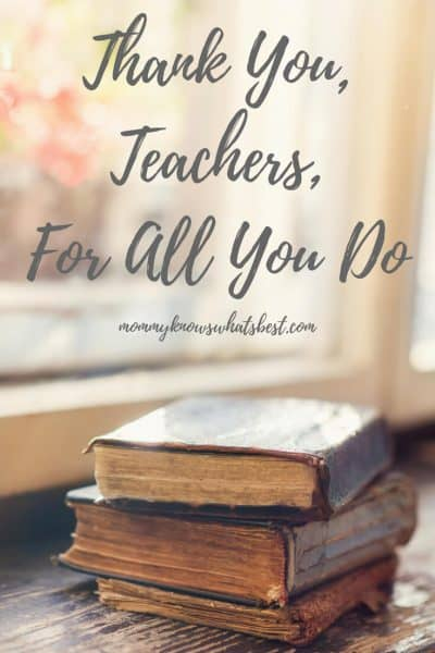 Thank You, Teachers, For All You Do