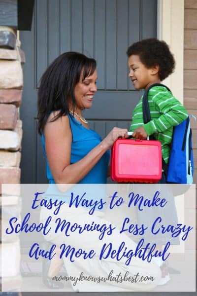 Easy Ways to Make School Mornings Less Crazy And More Delightful