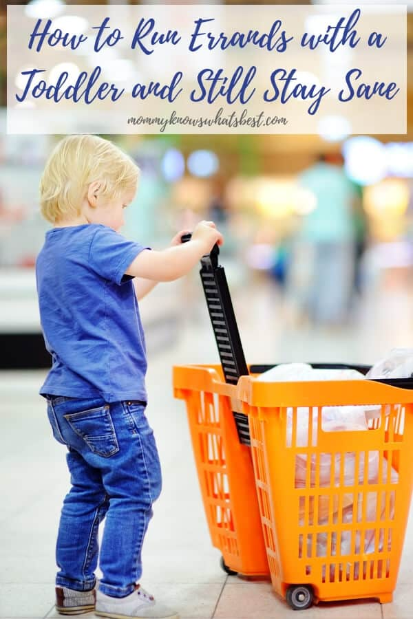 Shopping with a toddler? Running errands with a toddler? Here's how to take your toddler with you and still stay sane.