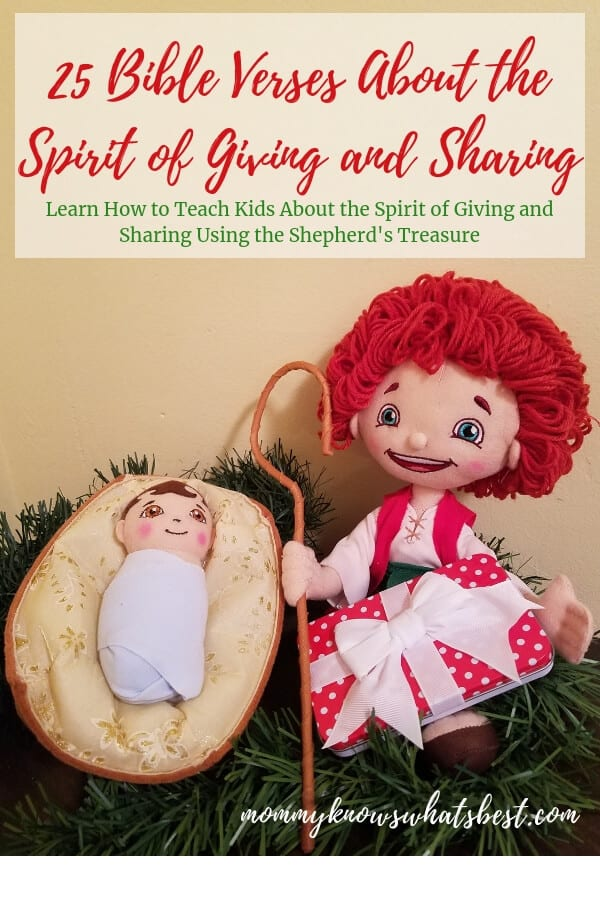 25 Bible Verses About the Spirit of Giving and Sharing to teach about the true meaning of Christmas. | Ideas for The Shepherd's Treasure