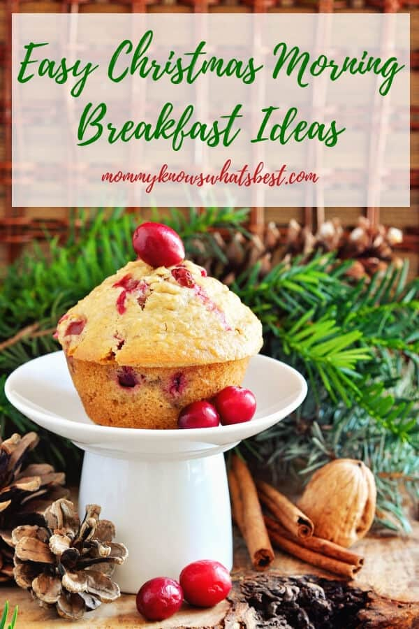 Easy Christmas Morning Breakfast Ideas