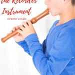 How to Survive the Recorder Instrument, A Parent's Guide