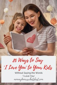 20 Ways to Say I Love You to Your Kids Without Saying the Words