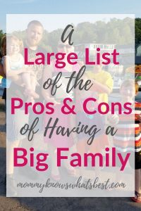 A Large List of Pros and Cons of Having a Big Family