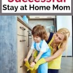 Best Stay at Home Mom Tips