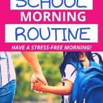 How to Make a School Morning Routine