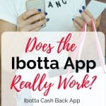 Does the Ibotta App Really Work Ibotta Review