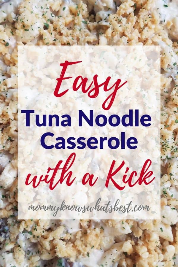 Easy Tuna Noodle Casserole Recipe with a Kick