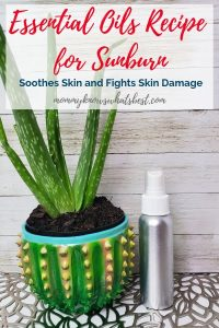 Essential Oils Recipe for Sunburn That Soothes Skin and Fights Skin Damage