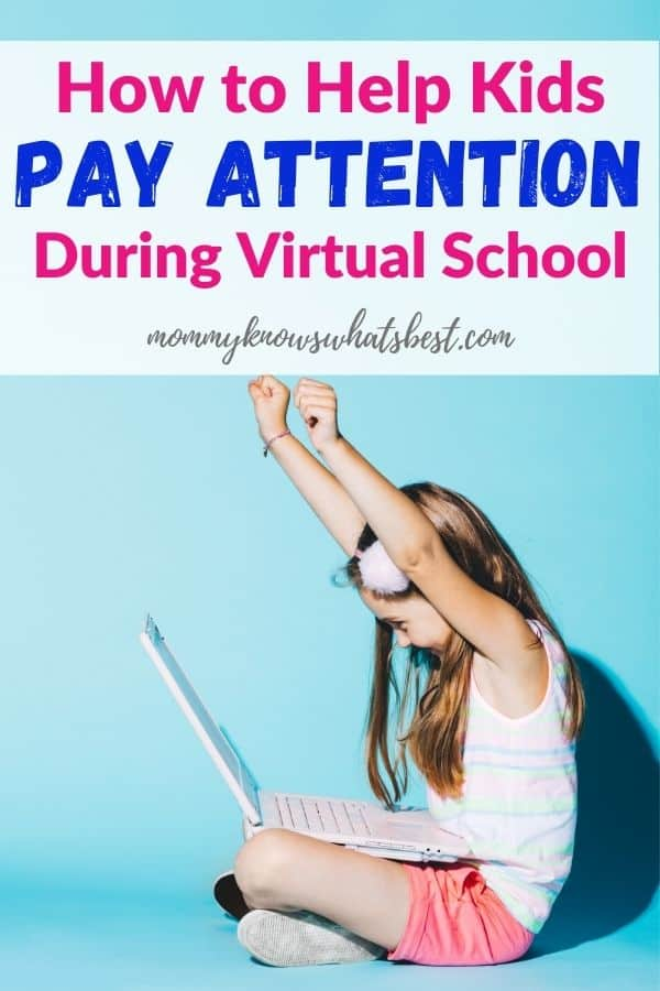 Help Kids Pay Attention and Focus During Virtual School