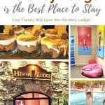 Why the Hershey Lodge is the Best Place to Stay for Families