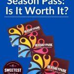 Hersheypark Season Pass Are They Worth It (2)