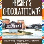 Hersheys Chocolatetown Stores and Restaurants