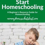 How to Begin Homeschooling for Beginners