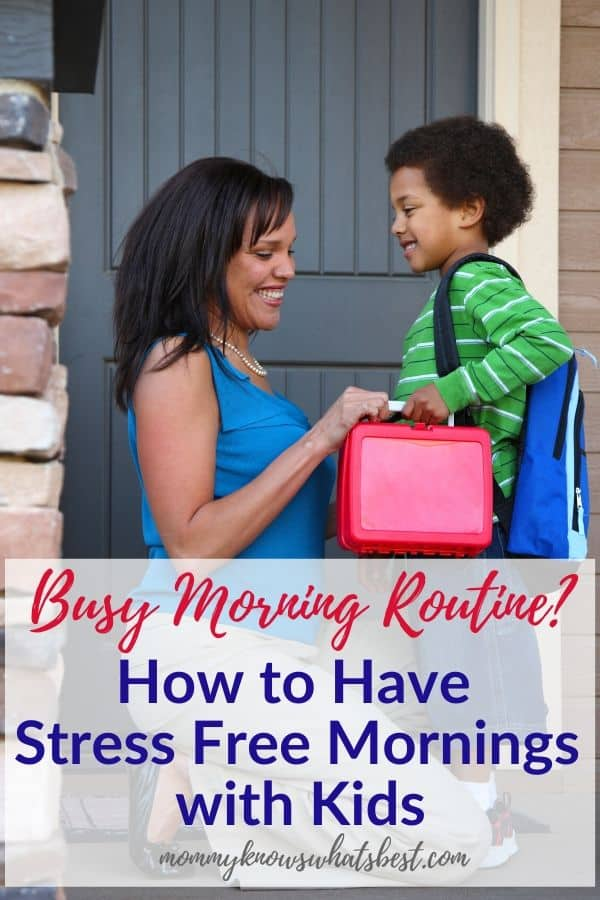 How to Have a Stress Free Morning Routine with Kids