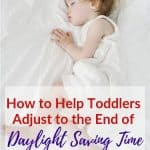 How to Help Toddlers Adjust to the End of Daylight Saving Time