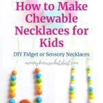 How to Make Chewable Necklaces for Kids DIY