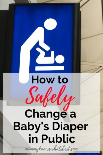 How to Safely Change a Baby's Diaper in Public