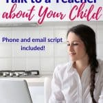 How to Talk to a Teacher About Your Child