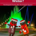 Is Hersheypark Open in September, October, November, and December