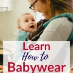 Learn How to Babywear Baby Carriers