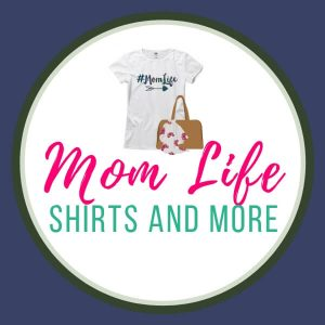Mom Life Shirts and More Shop