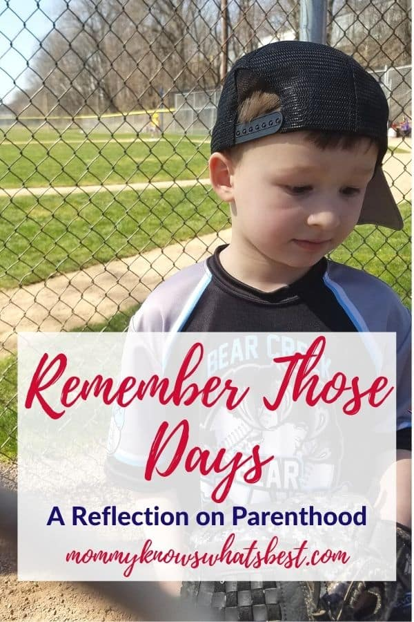 Parenting Reflection Remember Those Days