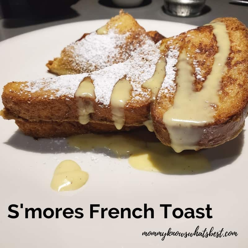 S'mores French Toast at The Hershey Grill