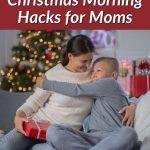 Stress Free Christmas Hacks for mom