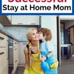 Successful Stay at Home Mom Tips