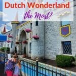 What Age Group Enjoys Dutch Wonderland the Most | Dutch Wonderland Review