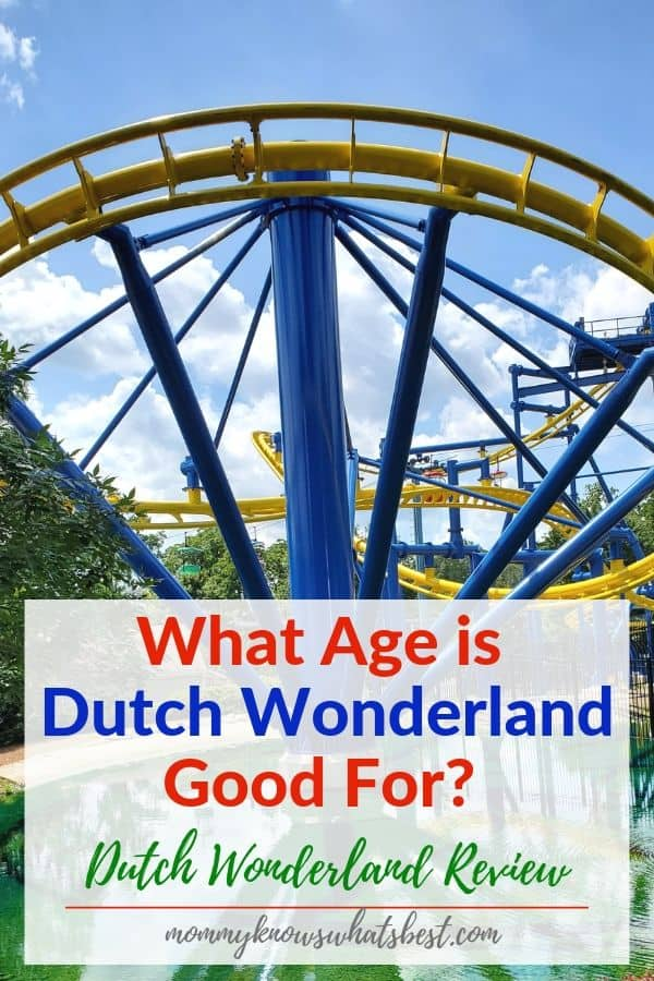 What Age is Dutch Wonderland Good For? Is Dutch Wonderland Good for All Ages? Dutch Wonderland Review | Dutch Wonderland Age Range