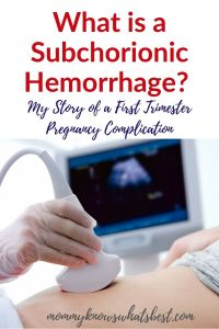 What is a Subchorionic Hemorrhage First Trimester Pregnancy Complication
