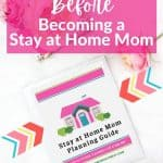 What to Consider Before Becoming a Stay at Home Mom
