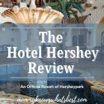 hershey hotel review