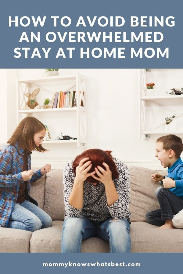 overwhelm stay at home mom