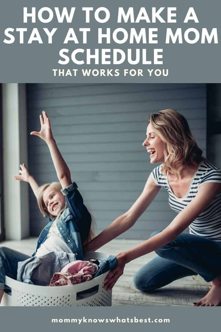 stay at home mom daily schedules